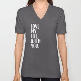 Beautiful Saying Love Relationship Unisex V-Neck