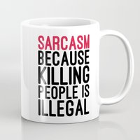 sarcasm Mugs featuring Sarcasm Funny Quote by EnvyArt