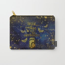 Dream Up Something Wild and Improbable (Strange The Dreamer) Carry-All Pouch