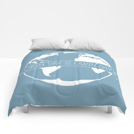 Every Day is Earth Day - white Comforters