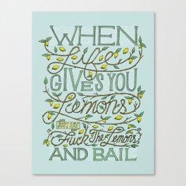 When Life Give You Lemons... Canvas Print
