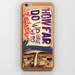 How far do we have to travel? iPhone Skin