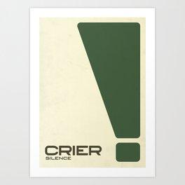 Crier Silence! Art Print
