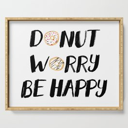 Donut Worry Be Happy (Black) Serving Tray
