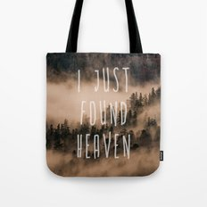 I Just Found Heaven Foggy Forest Tote Bag