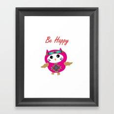 Be Happy Owl Framed Art Print