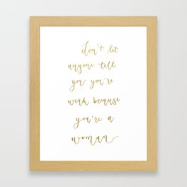 Empowering Women Quote // Gold Lettering // Gold Foil Calligraphy Framed Art Print