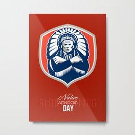 Remember Native American Day Retro Poster Card Metal Print