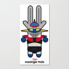 Sr. Trolo / Mazinger Canvas Print