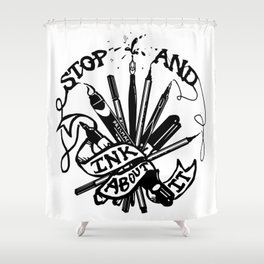 Stop And Ink About It Shower Curtain