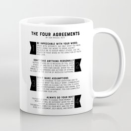 The Four Agreements by don Miguel Ruiz Coffee Mug