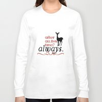 literary Long Sleeve T-shirts featuring Harry Potter Severus Snape After all this time? - Always. by raeuberstochter