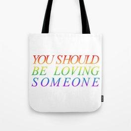 loving someone Tote Bag