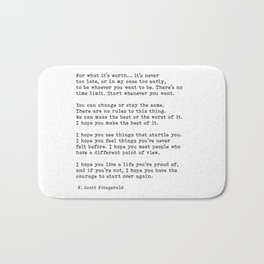 For what it's worth -  F Scott Fitzgerald Bath Mat