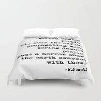 bukowski Duvet Covers featuring Charles Bukowski Typewriter Quote People by Fligo