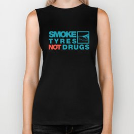 SMOKE TYRES NOT DRUGS v2 HQvector Biker Tank