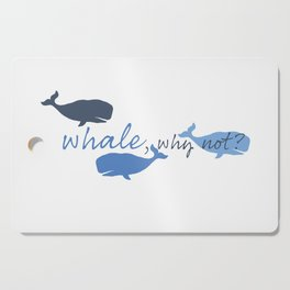 Whale, Why Not? Cutting Board
