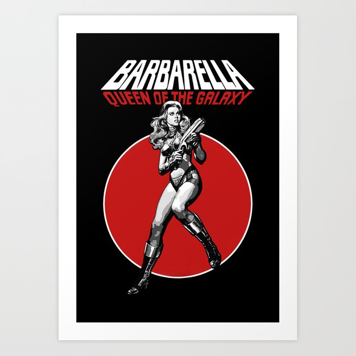 Barbarella - Queen of the Galaxy Art Print