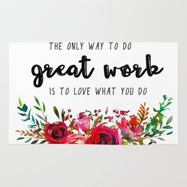 Love what you do Rug