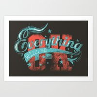 reassurance Art Prints featuring Reassurance  by Tshirt-Factory