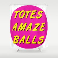 totes Shower Curtains featuring Totes Amaze Balls by missmim