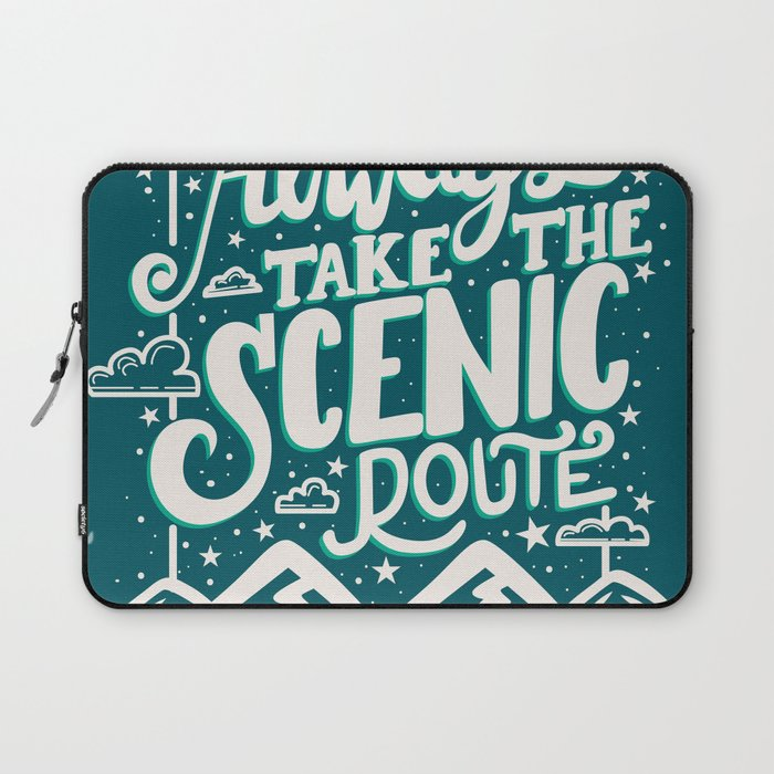 Always takle the scenic route Laptop Sleeve