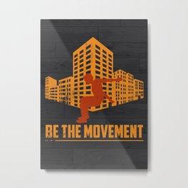Parkour Be The Movement Metal Print