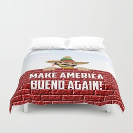 Make America Bueno Again Duvet Cover
