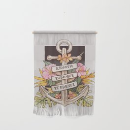 Remove everything that holds you down Wall Hanging