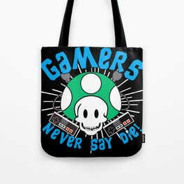 Classic Gaming Geeky Chic Gamers Never Say Die Retro Videogame Fun Tote Bag