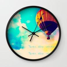 Never stop wondering, never stop wandering Wall Clock