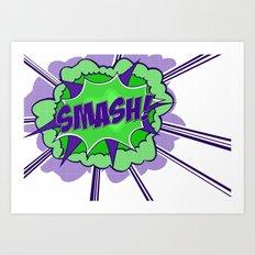 Smash! Art Print