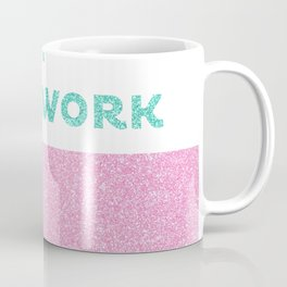 My unicorn ate my homework Coffee Mug
