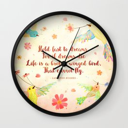 Hold fast to dreams Wall Clock