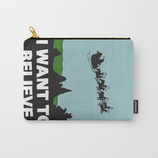 I Want To Believe (in Santa) Carry-All Pouch