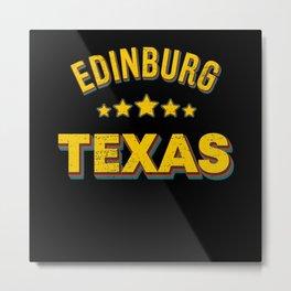 Edinburg Texas Metal Print