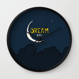 Dream Big Wall Clock