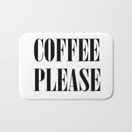 Coffee Please  Bath Mat