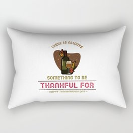 There Is Always Thanksgiving Rectangular Pillow