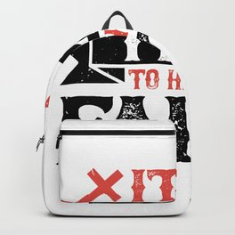 It's time to have bold faith Backpack