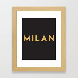MILAN ITALY GOLD CITY TYPOGRAPHY Framed Art Print