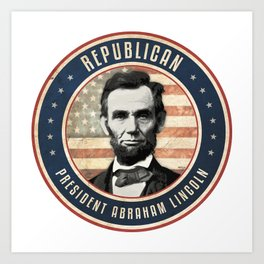 Republican President Abraham Lincoln Art Print