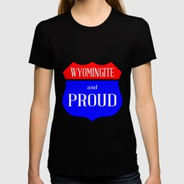 Wyomingite And Proud T-shirt