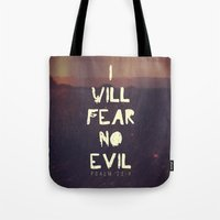 pocketfuel Tote Bags featuring I will fear no evil - Ps 23:4  by Pocket Fuel