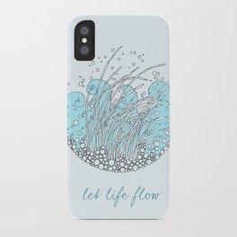 Let Life Flow iPhone Case