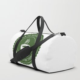 Tea Quote Duffle Bag