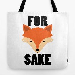 FOR FOX SAKE Tote Bag