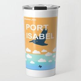 Port Isabel. Travel Mug
