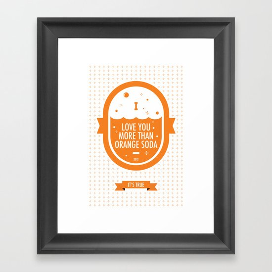 Wall Art Love You More : Love you more than orange soda framed art print by john c