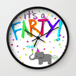 FARTY TIME Wall Clock